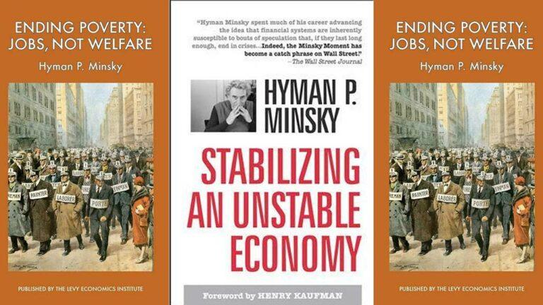 Stabilizing an Unstable Economy – Jan Kregel on Hyman Minsky