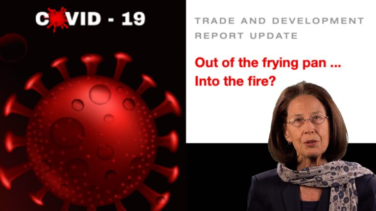 Post-COVID World Economy: Out of the Frying Pan …  Into the Fire?