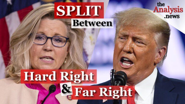 Liz Cheney & GOP: A Split Between the Hard Right & Far Right