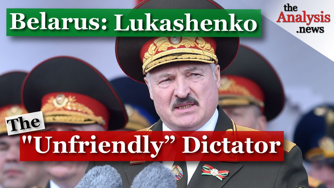 "The ""Unfriendly"" Dictator of Belarus"