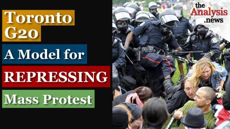 Toronto G20 – A Model for Repressing Mass Protest