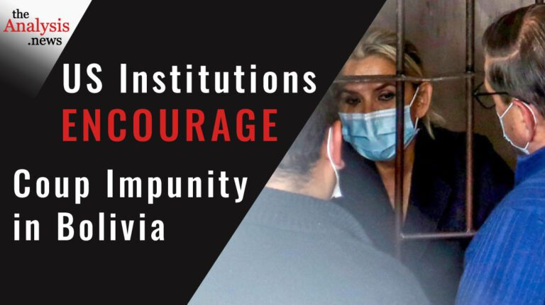 US Institutions Encourage Coup Impunity in Bolivia