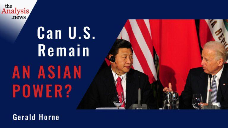 Can U.S. Remain an Asian Power? – Gerald Horne
