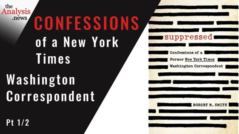 Confessions of a New York Times Washington Correspondent –  Bob Smith Pt 1/2