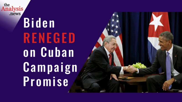 Biden Reneged on Cuban Campaign Promise – James Early