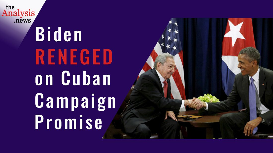 Biden Reneged on Cuban Campaign Promise - James Early