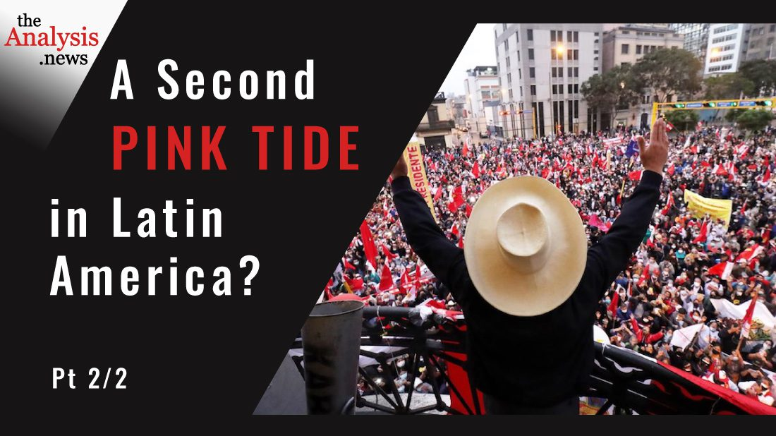 A Second Pink Tide in Latin America? Pt 2/2