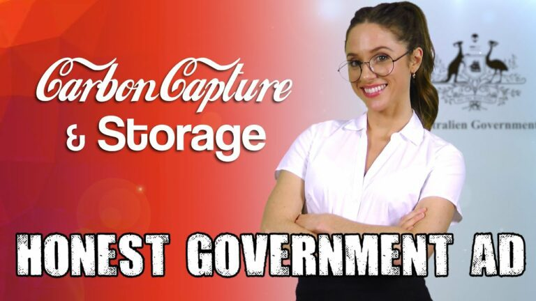 Honest Government Ad | Carbon Capture and Storage