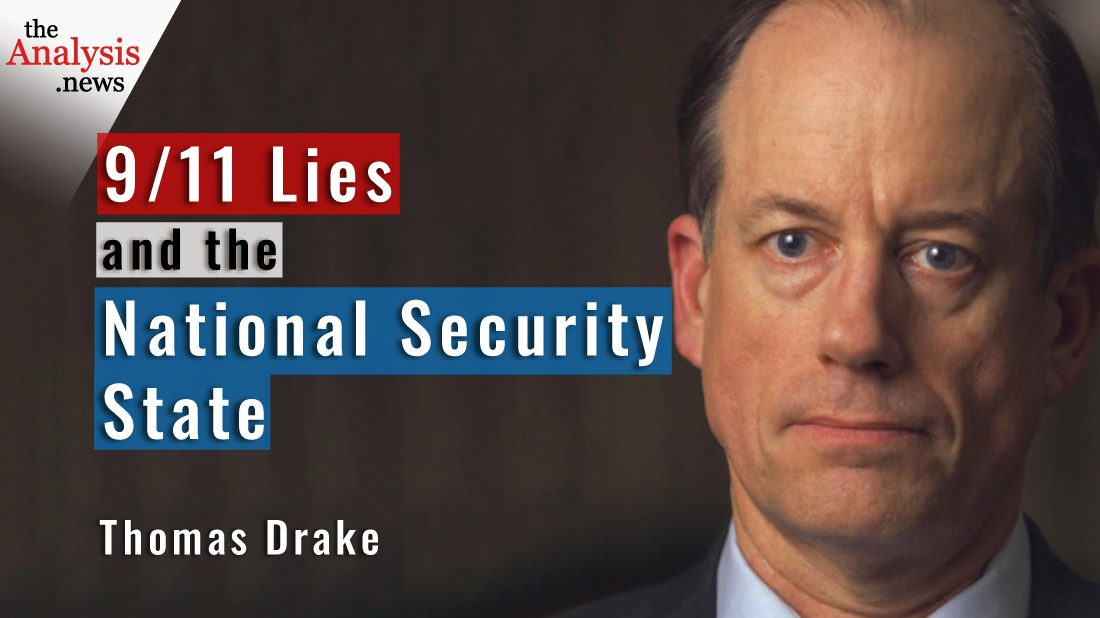 9/11 Lies and the National Security State - Thomas Drake