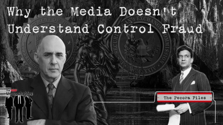 Why the Media Doesn't Understand Control Fraud