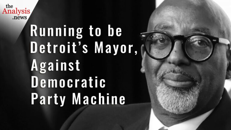 Running to be Detroit's Mayor – Against Democratic Party Machine